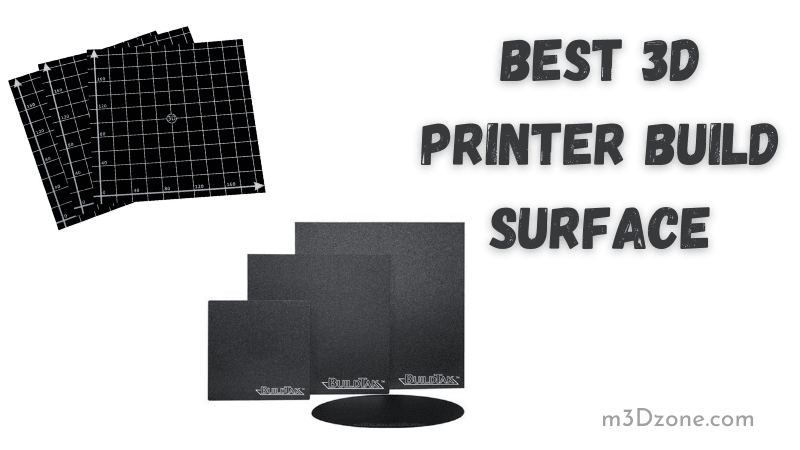 Best 3D Printer Build Surface